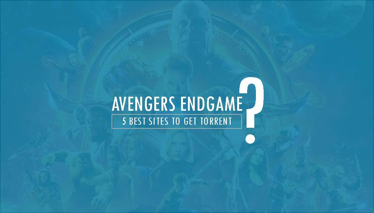Avengers Endgame Torrent