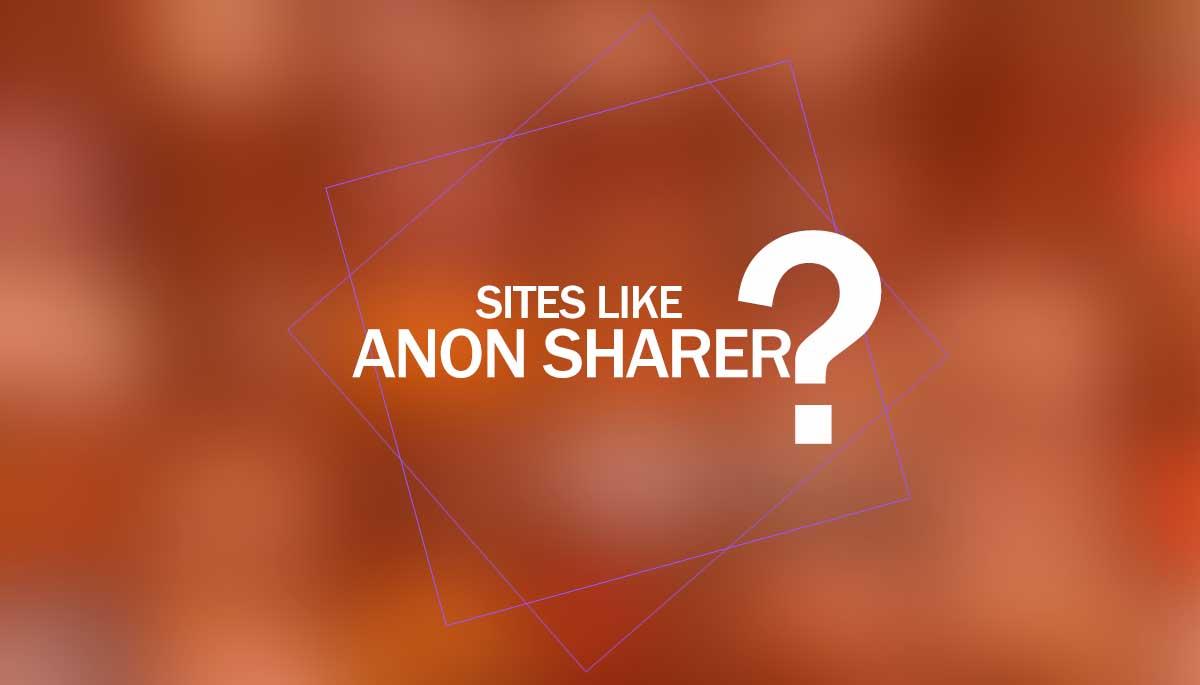 anon sharer